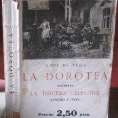 Libri antichi: LA DOROTEA (LOPE DE VEGA) Y LA TERCERA CELESTINA (SANCHO MUÑÓN). BERGUA 1933. Lote 37914493