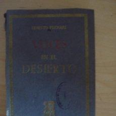 Libros antiguos: VOCES EN EL DESIERTO. Lote 37923416