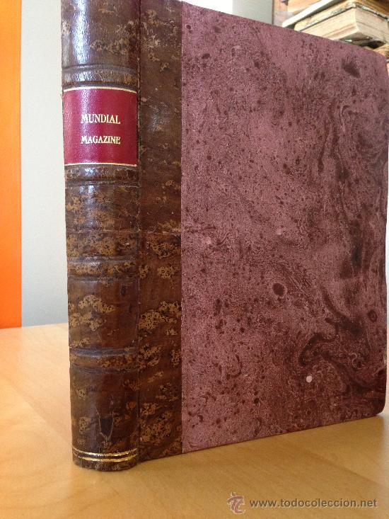 1911.- MUNDIAL MAGAZINE. RUBEN DARIO. TOMO 1. DEL Nº1 AL 6. 650PAG (Libros antiguos (hasta 1936), raros y curiosos - Literatura - Narrativa - Clásicos)