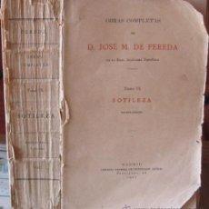 Libros antiguos: SOTILEZA. JOSÉ MARÍA DE PEREDA 1927. Lote 38076354