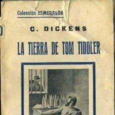 Livros antigos: DICKENS : LA TIERRA DE TOM TIDDLER (ESMERALDA, 1934). Lote 38574567