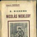 Libros antiguos: DICKENS : NICOLAS NICKLEBY III (ESMERALDA, 1934). Lote 38574575