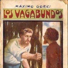Libros antiguos: MÁXIMO GORKI : LOS VAGABUNDOS (MAUCCI, C. 1920). Lote 38577714