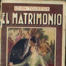 Libros antiguos: LEON TOLSTOI : EL MATRIMONIO (MAUCCI, C. 1920). Lote 38577720