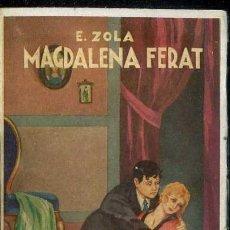 Libros antiguos: EMILIO ZOLA : MAGDALENA FERAT (MAUCCI, C. 1920). Lote 38577828
