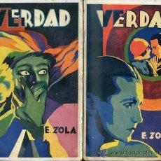 Libros antiguos: EMILIO ZOLA : VERDAD (MAUCCI, C. 1920) DOS TOMOS. Lote 38577854