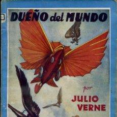 Libros antiguos: JULIO VERNE : DUEÑO DEL MUNDO (MOLINO, C. 1936). Lote 38578793