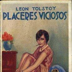 Libros antiguos: LEON TOLSTOY : PLACERES VICIOSOS (MAUCCI, C. 1915). Lote 57158989