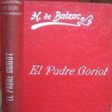 Libros antiguos: EL PADRE GORIOT. BALZAC, LA COMEDIA HUMANA (LUIS TASSO, CIRCA 1905). Lote 38823354