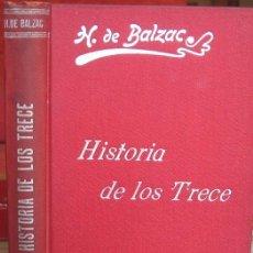 Libros antiguos: HISTORIA DE LOS TRECE. BALZAC, LA COMEDIA HUMANA (LUIS TASSO, CIRCA 1905). Lote 38823389