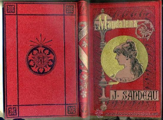 JULIO SANDEAU : MAGDALENA (ARTE Y LETRAS) (Libros antiguos (hasta 1936), raros y curiosos - Literatura - Narrativa - Clásicos)