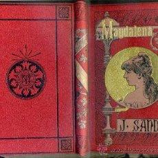 Libros antiguos: JULIO SANDEAU : MAGDALENA (ARTE Y LETRAS) . Lote 38909521
