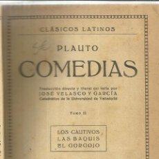 Libros antiguos: PLAUTO COMEDIAS. TOMO II. ED. PROMEDIO. VALENCIA. MUY ANTIGUO. Lote 39311138