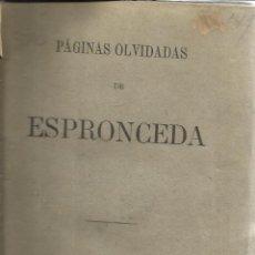 Libros antiguos: PÁGINAS OLVIDADAS DE ESPRONCEDA. ED. DE MEDINA Y NAVARRO. MADRID. MUY ANTIGUO. Lote 39327719