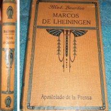 Libros antiguos: 1.926 HISTORIA DE ISEULT MARCOS DE LHEININGEN MAD BOURDON ED. APOSTOLADO DE LA PRENSA 1.926. Lote 39360805