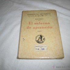 Libros antiguos: EL ENFERMO DE APRENSION MOLIERE COLECCION UNIVERSAL Nº 607-608 ESPASA CALPE 1936. Lote 39374750