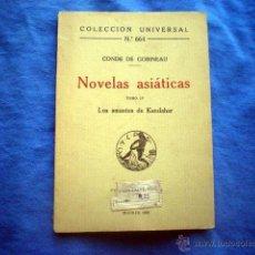 Libros antiguos: LIBRO NOVELAS ASIATICAS COL UNIVERSAL Nº 664 T IV LOS AMANTES DE KANDAHAR 1922 CONDE GOBINEAU . Lote 39436803