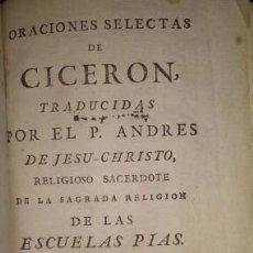 Libros antiguos: ORACIONES SELECTAS DE CICERON MADRID 1777. Lote 39464502
