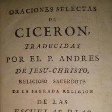 Libros antiguos: ORACIONES SELECTAS DE CICERON MADRID 1776. Lote 39464548