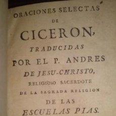 Libros antiguos: ORACIONES SELECTAS DE CICERON MADRID 1776. Lote 39464578