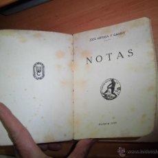 Libros antiguos: NOTAS.J.ORTEGA Y GASSET .-COLECCION UNIVERSAL 1001-1002.-ESPASA CALPE 1936. Lote 39766820