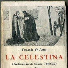Libros antiguos: LA CELESTINA SEGUIDA DE LA SEGUNDA COMEDIA DE CELESTINA (BERGUA, S/F). Lote 39966276