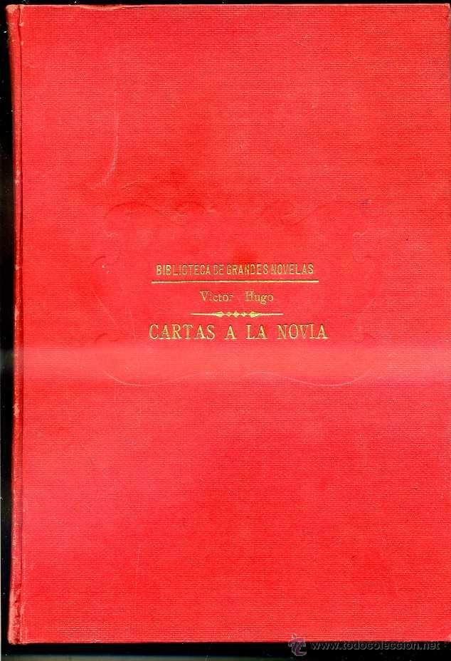 VICTOR HUGO : CARTAS A LA NOVIA (SOPENA, C. 1935) (Libros antiguos (hasta 1936), raros y curiosos - Literatura - Narrativa - Clásicos)