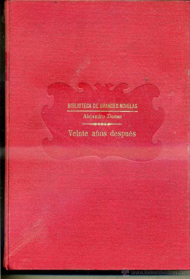 ALEJANDRO DUMAS : VEINTE AÑOS DESPUÉS (SOPENA, C. 1935) (Libros antiguos (hasta 1936), raros y curiosos - Literatura - Narrativa - Clásicos)