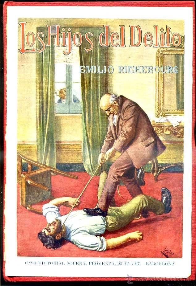 Libros antiguos: E. RICHEBOURG : LOS HIJOS DEL DELITO (SOPENA, c. 1935) - Foto 2 - 39970502
