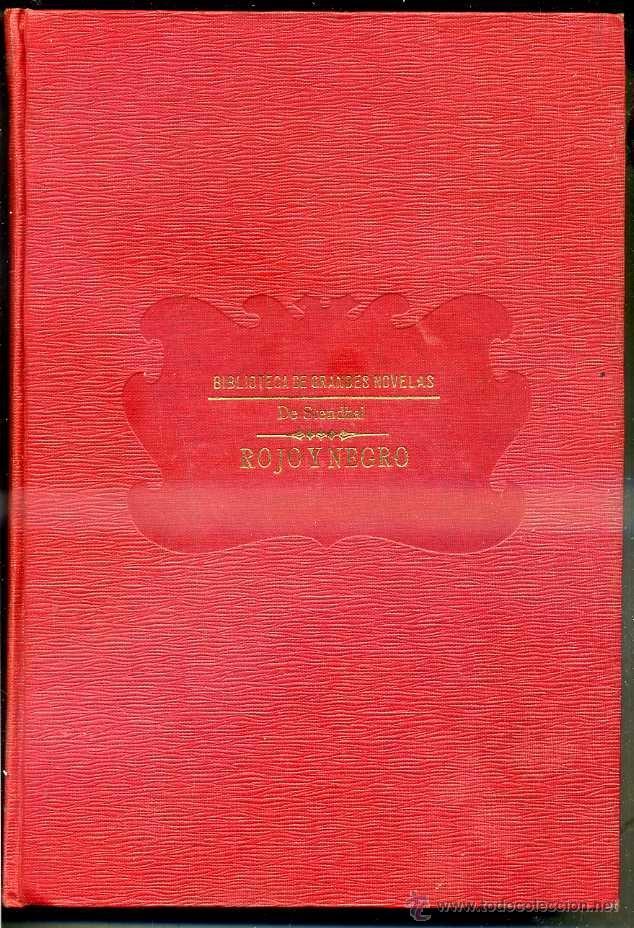 STENDHAL : ROJO Y NEGRO (SOPENA, C. 1935) (Libros antiguos (hasta 1936), raros y curiosos - Literatura - Narrativa - Clásicos)