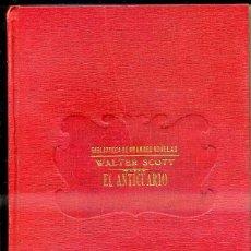 Old books - WALTER SCOTT : EL ANTICUARIO (SOPENA, c. 1935) - 39970579