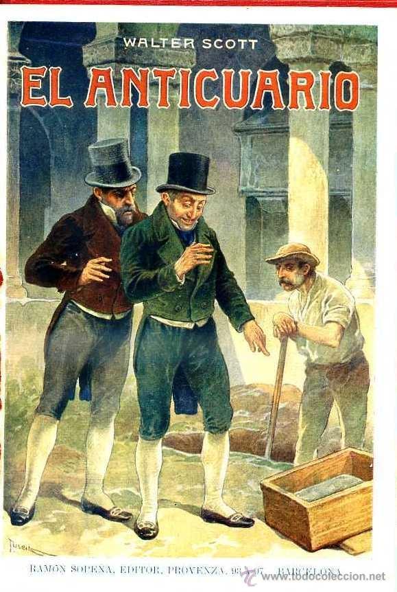 Libros antiguos: WALTER SCOTT : EL ANTICUARIO (SOPENA, c. 1935) - Foto 2 - 39970579