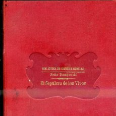 Libros antiguos: DOSTOIEWSKI : EL SEPULCRO DE LOS VIVOS (SOPENA, C. 1935). Lote 39970676