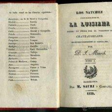 Libros antiguos: CHATEAUBRIAND : LOS NATCHEZ (SAURI, 1829) DOS TOMOS EN UN VOLUMEN. Lote 39972720