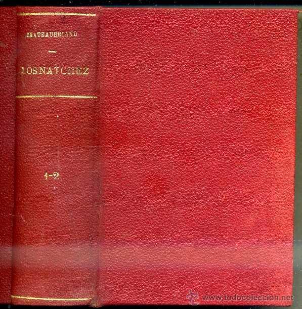 Libros antiguos: CHATEAUBRIAND : LOS NATCHEZ (SAURI, 1829) DOS TOMOS EN UN VOLUMEN - Foto 3 - 39972720