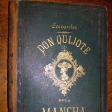 Libros antiguos: BONITO DON QUIJOTE DE LA MANCHA DE 1882 - ILUSTRADO POR D. RAMÓN PUIGGARI -. Lote 40154676