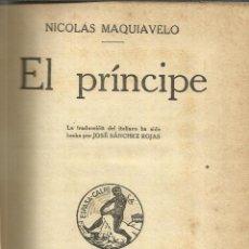Libros antiguos: EL PRÍNCIPE. NICOLÁS MAQUIAVELO. ESPASA- CALPE. MADRID. 1936. Lote 40224513