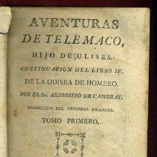 Libros antiguos: LIBRO AVENTURAS DE TELEMACO HIJO DE ULISES 1793 , CON GRABADOS EN 6 PARTES,ORIGINAL. Lote 40264270