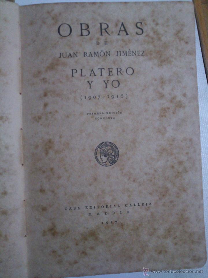 PLATERO Y YO,JUAN RAMÓN JIMÉNEZ,1917,PRIMERA EDICIÓN COMPLETA,REGULAR ESTADO,MOGUER,VER (Libros antiguos (hasta 1936), raros y curiosos - Literatura - Narrativa - Clásicos)