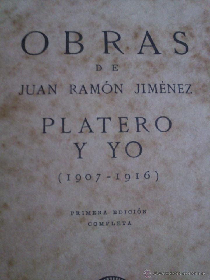 Libros antiguos: Platero y Yo,Juan Ramón Jiménez,1917,Primera Edición Completa,regular estado,Moguer,ver - Foto 2 - 40280680