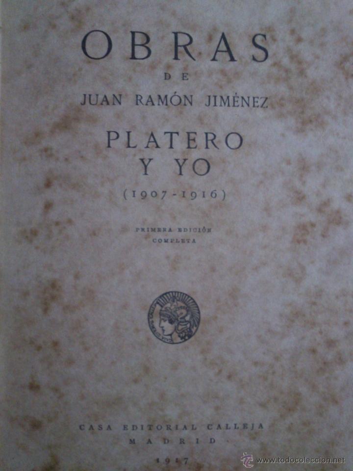 Libros antiguos: Platero y Yo,Juan Ramón Jiménez,1917,Primera Edición Completa,regular estado,Moguer,ver - Foto 3 - 40280680