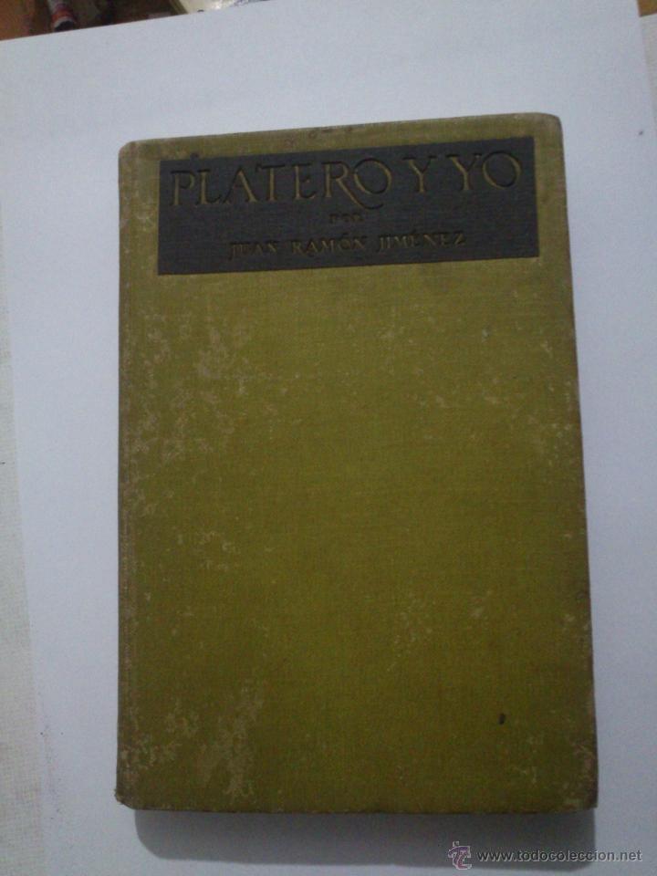 Libros antiguos: Platero y Yo,Juan Ramón Jiménez,1917,Primera Edición Completa,regular estado,Moguer,ver - Foto 4 - 40280680