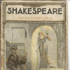 Libros antiguos: SHAKESPEARE. OBRAS COMPLETAS. TOMO IV. EDITORIAL PROMETEO. VALENCIA. MUY ANTIGUO. Lote 213248248