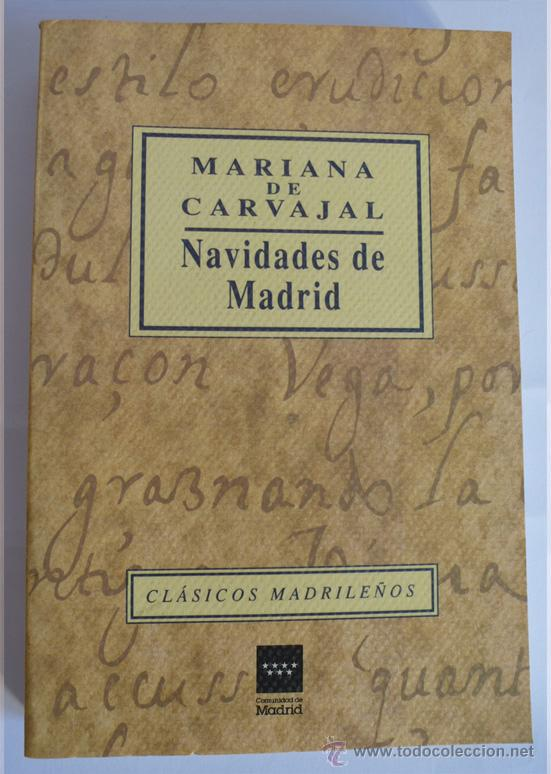 NAVIDADES EN MADRID - MARIANA DE CARVAJAL (Libros antiguos (hasta 1936), raros y curiosos - Literatura - Narrativa - Clásicos)