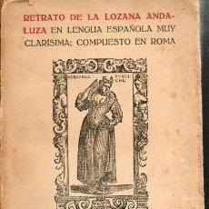 Libros antiguos: LA LOZANA ANDALUZA-1916. Lote 40598564