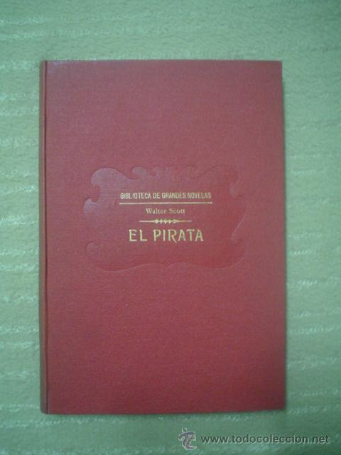 WALTER SCOTT: EL PIRATA (Libros antiguos (hasta 1936), raros y curiosos - Literatura - Narrativa - Clásicos)