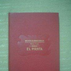 Libros antiguos: WALTER SCOTT: EL PIRATA. Lote 40641321