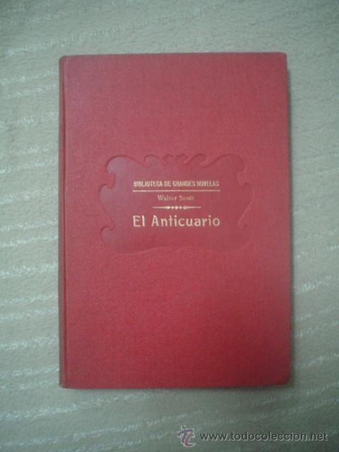 WALTER SCOTT: EL ANTICUARIO (Libros antiguos (hasta 1936), raros y curiosos - Literatura - Narrativa - Clásicos)