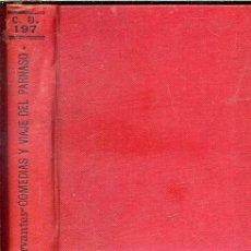 Libros antiguos: CERVANTES : COMEDIAS / VIAJE DEL PARNASO (CALPE, 1922). Lote 40655159