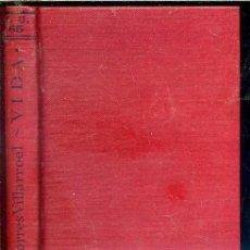 Libros antiguos: TORRES VILLARROEL : VIDA (CALPE, 1920). Lote 40655962